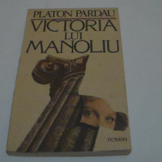 Victoria lui Manoliu / Platon Pardau / roman