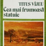 CEA MAI FRUMOASA STATUIE de TITUS VIJEU - Carte de calatorie