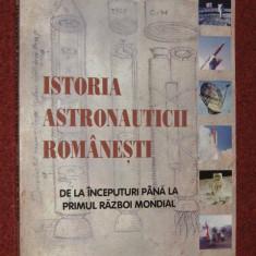 IOAN N. RADU - ISTORIA ASTRONAUTICII ROMANESTI - DE LA INCEPUTURI PANA LA PRIMUL RAZBOI MONDIAL
