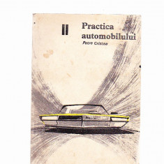 PETRE CRISTEA -PRACTICA AUTOMOBILULUI -2