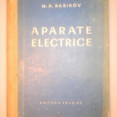 APARATE ELECTRICE - M.A.Babikov vol2 - Carti Electrotehnica