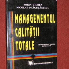 SORIN CIUREA, NICOLAE DRAGULANESCU - MANAGEMENTUL CALITATII TOTALE - Carte Management