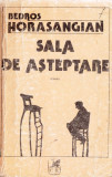 SALA DE ASTEPTARE de BEDROS HORASANGIAN