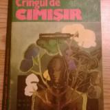 Mihail Ancearov - Crangul de cimisir - Roman, Anul publicarii: 1982