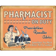 206.Reclama vintage PHARMACIST ON DUTY