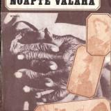NOAPTE VALAHA dE DINU BACAUANU, Alta editura, 1987
