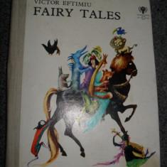 VICTOR EFTIMIU - FAIRY TALES (BASME) - (1979, limba engleza, ilustrata de MARCELA CORDESCU )