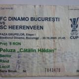 Bilet meci fotbal DINAMO Bucuresti - SC HEERENVEEN 20.10.2005 UEFA CUP