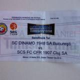 Bilet meci fotbal DINAMO Bucuresti - CFR 1907 CLUJ 24.03.2010 tur-semifinala Cupa Romaniei