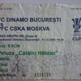 Bilet meci fotbal DINAMO Bucuresti - CSKA MOSCOVA 01.12.2005 UEFA CUP