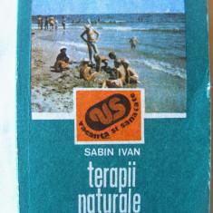 """""""TERAPII NATURALE DE VACANTA"""", Sabin Ivan, 1989. Carte noua, Alta editura"""