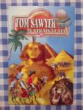 H2 MARK TWAIN - TOM SAWYER IN STRAINATATE, Alta editura