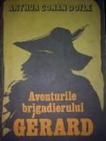 Arthur Conan Doyle - Aventurile brigadierului Gerard, Alta editura