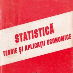 STATISTICA. TEORIE SI APLICATII ECONOMICE de ZIZI GOSCHIN