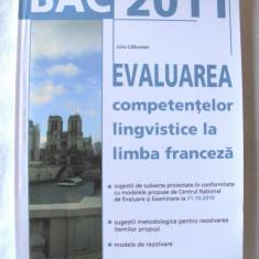BAC 2011 - EVALUAREA COMPETENTELOR LINGVISTICE LA LIMBA FRANCEZA - L. Calburean