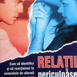 RELATII PERICULOASE - Noelle Nelson - Carte Psihologie
