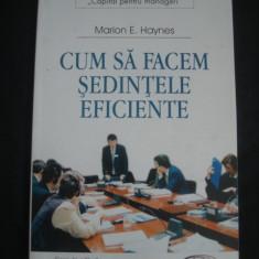 MARION E. HAYNES - CUM SA FACEM SEDINTELE EFICIENTE - Carte Management