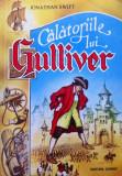 CALATORIILE LUI GULLIVER - Jonathan Swift, Alta editura, Jonathan Swift