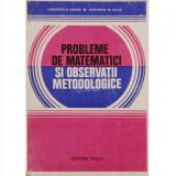 Probleme de matematici si observatii metodologice. Constantin N. Udriste, Constantin M. Bucur, Alta editura
