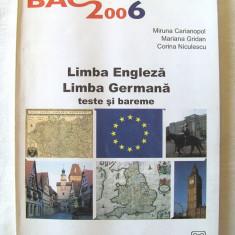 """BAC 2006 - LIMBA ENGLEZA / LIMBA GERMANA - teste si bareme"", M. Carianopol, Alta editura"