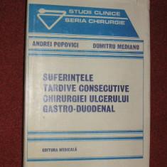 Suferintele tardive consecutive chirurgiei ulcerului gastro - duodenal - Andrei Popovici, D. Medianu, Alta editura