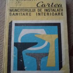 CARTEA MUNCITORULUI DE INSTALATII SANITARE INTERIOARE simonetti carte tehnica