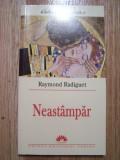 RAYMOND RADIGUET - NEASTAMPAR (Leda, 2005), Alta editura