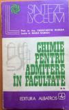 CHIMIE PENTRU ADMITERE IN FACULTATE - Constantin Rabega, Maria Rabega, Alta editura