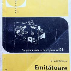 EMITATOARE DE MICA PUTERE PENTRU RADIOAMATORI - D. Zamfirescu - Carti Electronica
