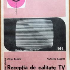 RECEPTIA DE CALITATE TV - Mihai Basoiu, Mucenic Basoiu - Carti Electronica