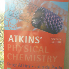 ATKINS - CHIMIE - FIZICA ( lb engleza) PHYSICAL CHEMISTRY Ed.7 de Peter ATKINS - Curs diverse stiinte