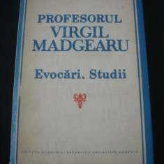 PROFESORUL VIRGIL MADGEARU - EVOCARI * STUDII {1987}