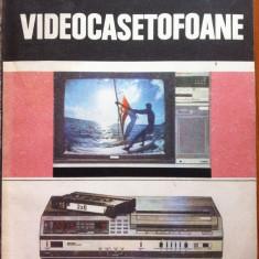 VIDEOCASETOFOANE - Mircea Radoi, Radu Mateescu, Mihai Basoiu - Carti Electronica