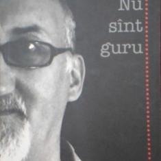 Michael Haulica-Nu sunt guru - Roman, Anul publicarii: 2007
