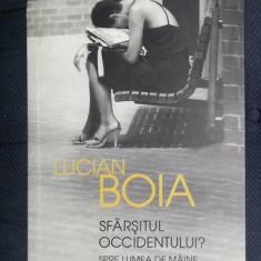 L. Boia SFARSITUL OCCIDENTULUI? SPRE LUMEA DE MAINE Ed. Humanitas 2012 - Carte Istorie