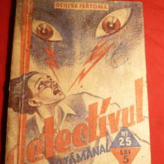 Pierre Adam - Ochi de Fantoma -Colectia de 5 lei- Detectivul Saptamanal 1935 - Carte de aventura