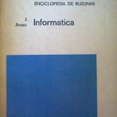 J. Arsac - Informatica - Carte Informatica