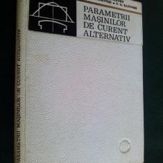 Parametrii masinilor de curent alternativ - B. Danilevici Ed. tehnica 1968 - Carti Electrotehnica