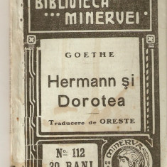 Goethe-Hermann si Dorotea*1911 - Carte veche