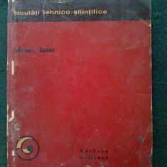 "Colectia "" NOUTATI STIINTIFICE "" Maser, laser Ed. Militara 1966 - Carti Electronica"