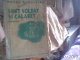 SUNT SOLDAT SI CALARET de NEAGU RADULESCU