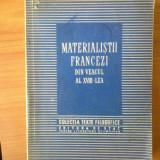 G2 Materialistii francezi din veacul al XVIII lea (colectia Texte Filozofice) - Filosofie