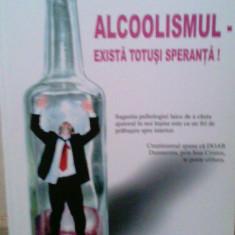 Ioan Ciobota - Alcoolismul - exista totusi speranta, Alta editura