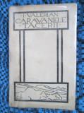 I. VALERIAN - CARAVANELE TACERII (Tipografia CONVORBIRI LITERARE, DEBUT - 1923), Alta editura