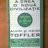 G2 Alvin si Heidi Toffler - A crea o noua civilizatie