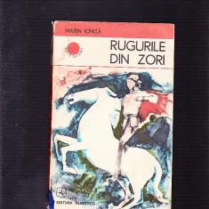 MARIN IONITA -RUGURILE DIN ZORI - Roman istoric