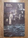 MIRCEA NEDELCIU - SI IERI VA FI O ZI (1989), Alta editura