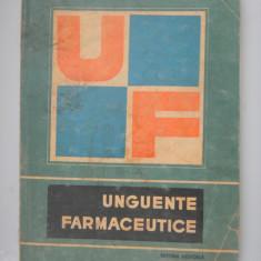 UNGUENTE FARMACEUTICE - Adriana Popovici - Carte Farmacologie