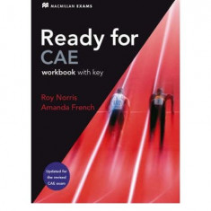 Ready for CAE - coursebook with key Autori: Roy Norris, Amanda French, Editura Macmillan - Manual scolar Altele, Limbi straine