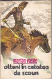 MARIAN VASILE - OLTENI IN CETATEA DE SCAUN